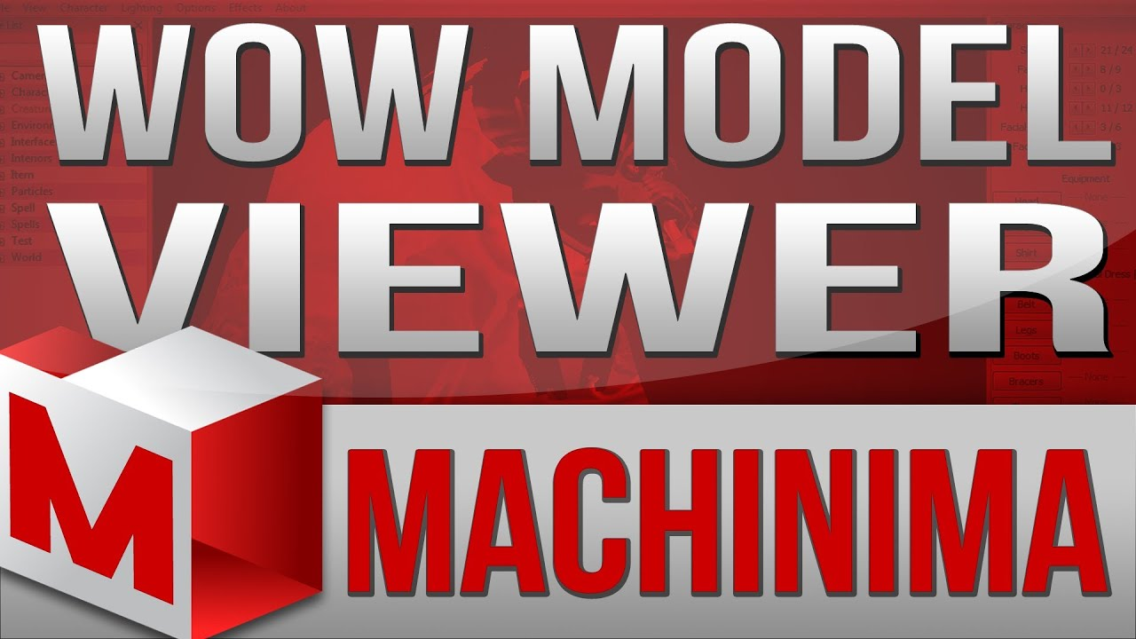 Machinima Tutorial - How to Use WoW Model Viewer (Guide / Tutorial)