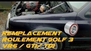 TUTO REMPLACEMENT ROULEMENT GOLF 3 TDI / GTI / VR6