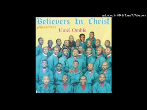 Believers in Christ - Kubobonke o Thixo