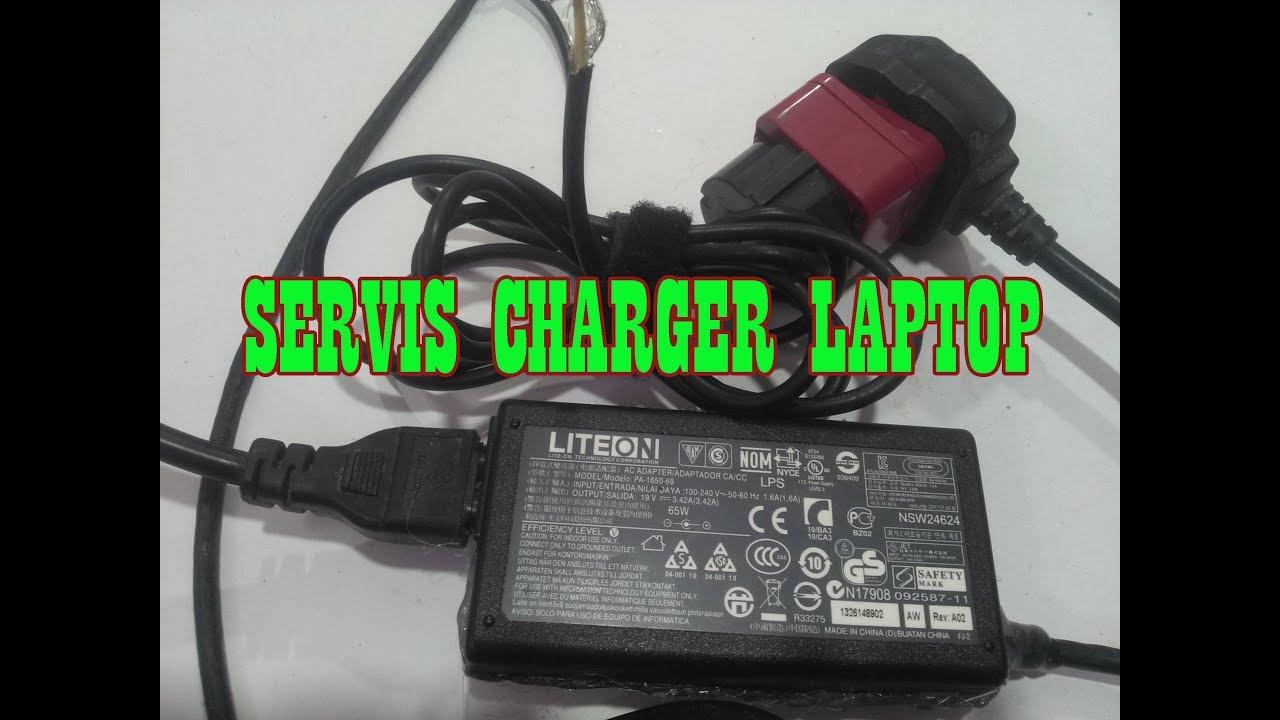 Cara Gampang Servis Adapter Charger Laptop Yang Rusak