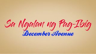 Sa Ngalan ng Pag ibig - December Avenue (Song Lyrics)