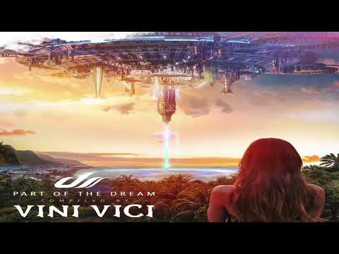 Vini Vici - Part Of The Dream [Album Mix] ᴴᴰ