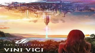 Video Vini Vici - Part Of The Dream [Album Mix] ᴴᴰ download MP3, 3GP, MP4, WEBM, AVI, FLV November 2017
