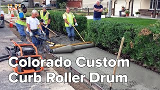 Custom Colorado Curb Roller Saves Time and Headaches