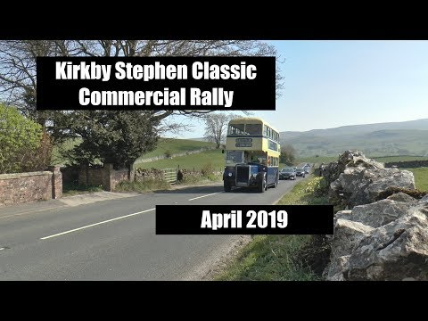 Kirkby Stephen Classic Commercial Rally 2019