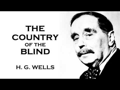H. G. Wells  The Country of the Blind book Short Story