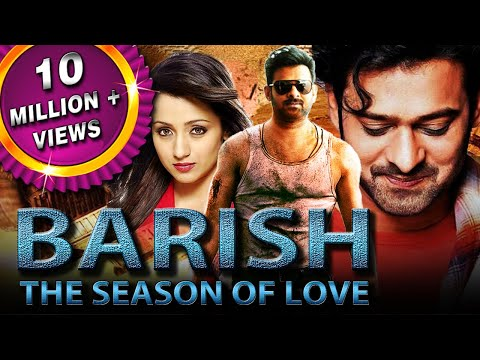 Baarish The Season Of Love (Varsham) Hindi Dubbed Full Movie | Prabhas, Trisha Krishnan, Gopichand
