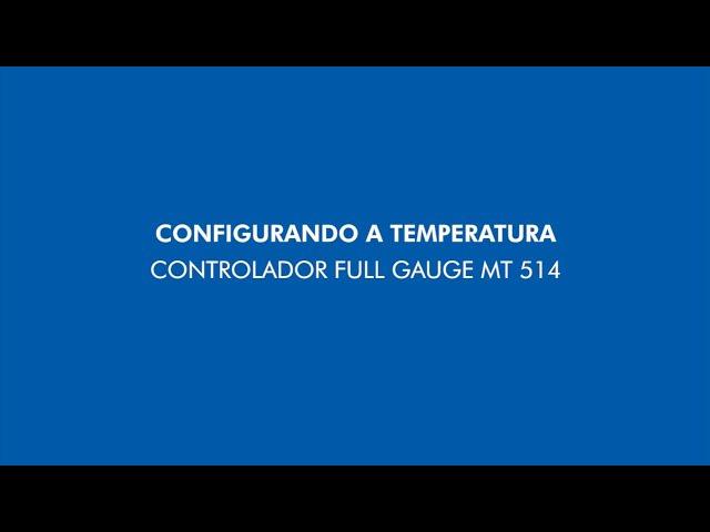 Dicas Venax - Configurando a temperatura - Controlador Full Gauge MT 514