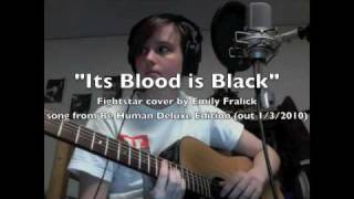 Its Blood Is Black (Fightstar) Cover by Emily Fralick