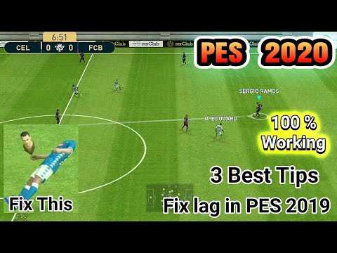 3 Tips to Fix Lag in PES 2019 MOBILE