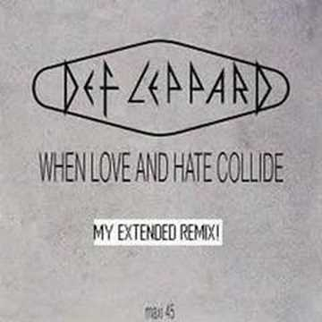 When love & hate collide single by def leppard on amazon music.