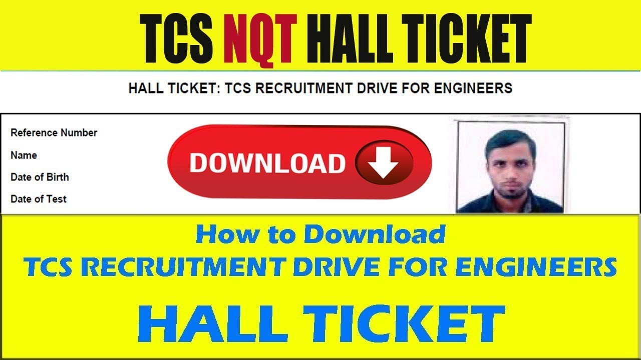 HALL TICKET DOWNLOAD: TCS RECRUITMENT DRIVE FOR ENGINEERS | Downlaod Link  in Discription