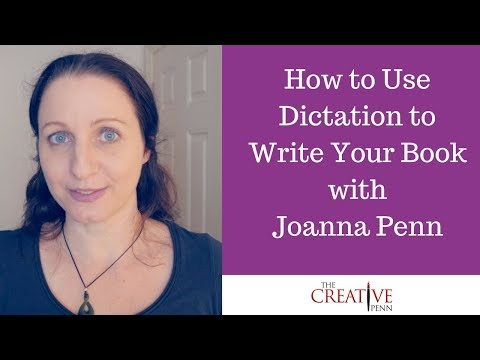 How To Dictate Your Book | The Creative Penn