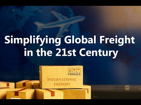 Simplifying Global Freight in the 21st Century- Lenn Mayhew Lewis