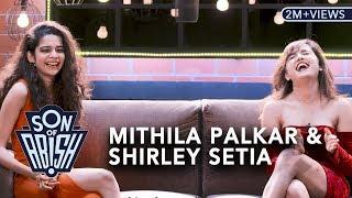 Son Of Abish Feat. Mithila Palkar & Shirley Setia
