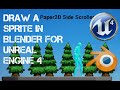 Unreal Engine 4 - Draw a sprite in Blend