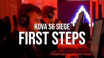 First Steps | KOVA R6 Siege