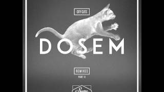 Dosem - Cuts Or Cats (Mathias Kaden & Daniel Stefanik Remix) [Suara]