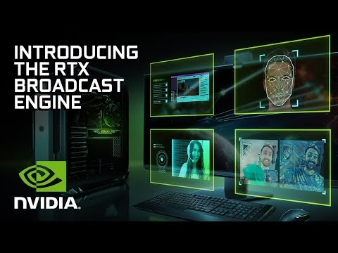 NVIDIA RTX Broadcast Engine | Introducing Real-Time AI SDKs for Streaming