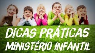 MINISTÉRIO INFANTIL - Dicas Práticas