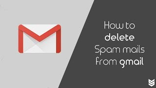 How To Delete Spam Mails From Gmail Automatically screenshot 1