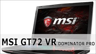 MSI GT72VR Dominator Pro (Intel Kaby Lake) - Vorstellung