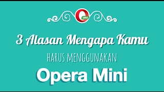 3 Alasan Mengapa Kamu Harus Menggunakan Opera Mini browser thumbnail