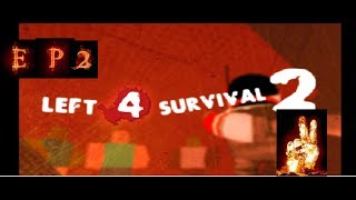 Matador de zombies/Roblox Left4survival2/Ep2