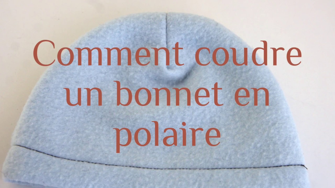 Coudre un bonnet en polaire - YouTube b48c291e823