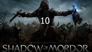 Middle Earth Shadow Of Mordor Прохождение на русском Часть 10 Босс Молот