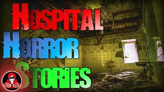 5 TRUE Hospital Scary Stories - Darkness Prevails