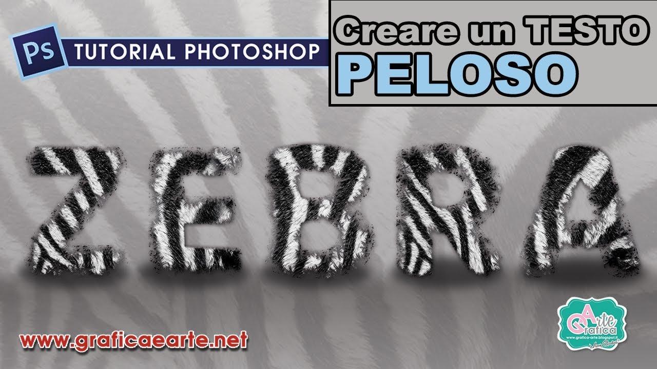 Conosciuto Testo effetto PELOSO - ZEBRATO - Tut. Photoshop 220 - YouTube YX71