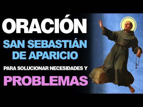 🙏 Oración a San Sebastián de Aparicio PARA SOLUCIONAR NECESIDADES Y PROBLEMAS 🙇