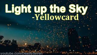Light up the Sky - Yellowcard [Lyrics]