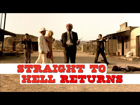 Straight to Hell Returns - Trailer - Alex Cox   Spamflix
