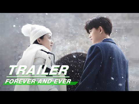 Official Trailer: Forever and Ever | 一生一世 | iQiyi