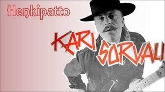 Kari Sorvali - Henkipatto