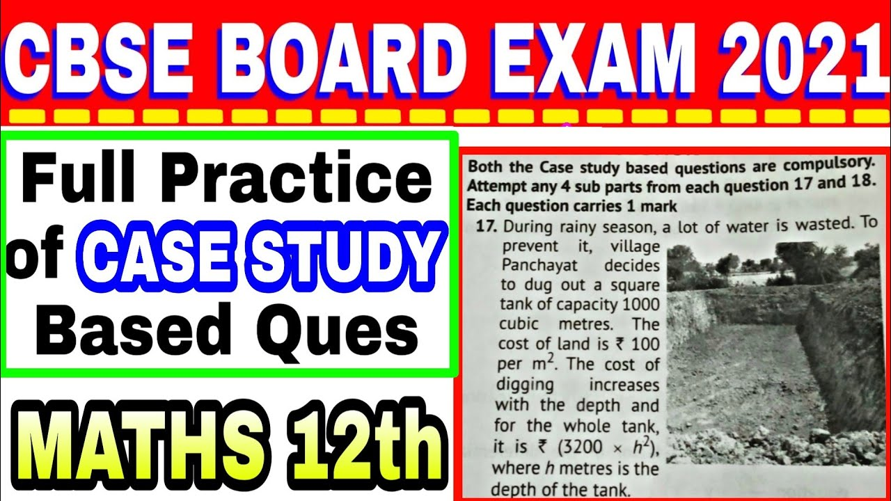 Case Study Questions - Maths 12th - Board Exam 2021 New type Questions Part-2