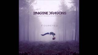 Скачать Foureyez Imagine Dragons Radioactive