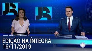 Assista à íntegra do Jornal da Record   16/11/2019