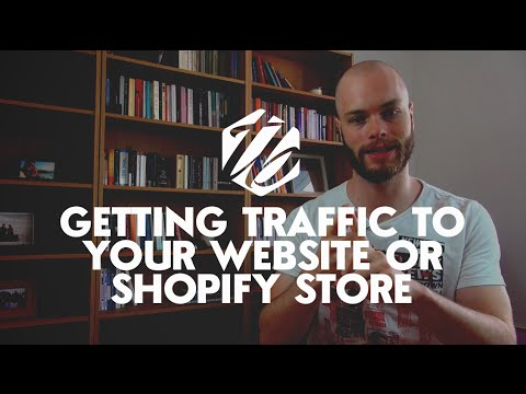 "How To Get Traffic To Shopify — Two Ways To ""Buy"" Shopify Traffic And Get Visitors 