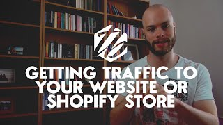 How To Get Traffic To Shopify — Two Ways To