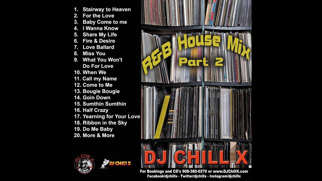 Top R&B House Music Mix by DJ Chill X