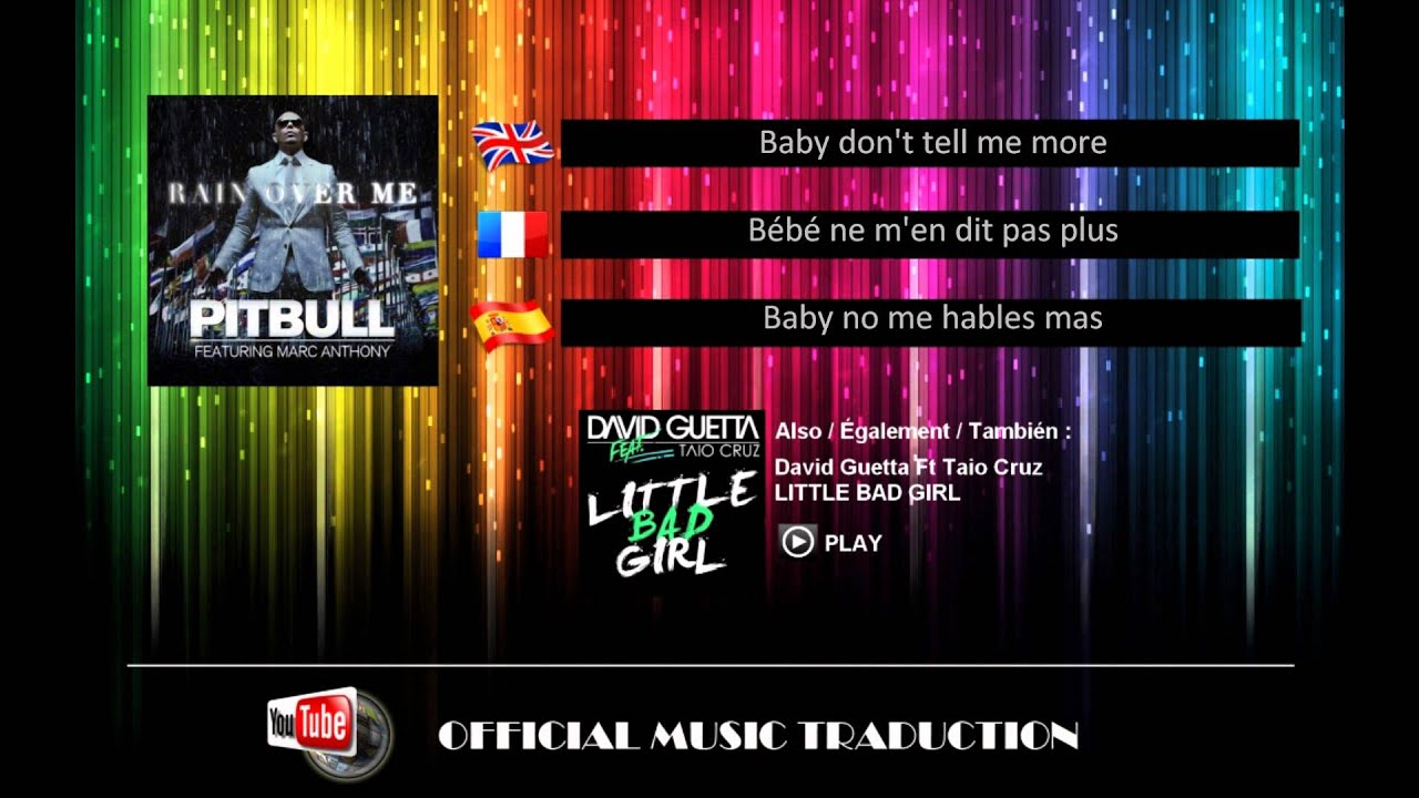 Rain Over Me - Pitbull Ft M.Anthony - Lyrics En-Fr-Es - YouTube