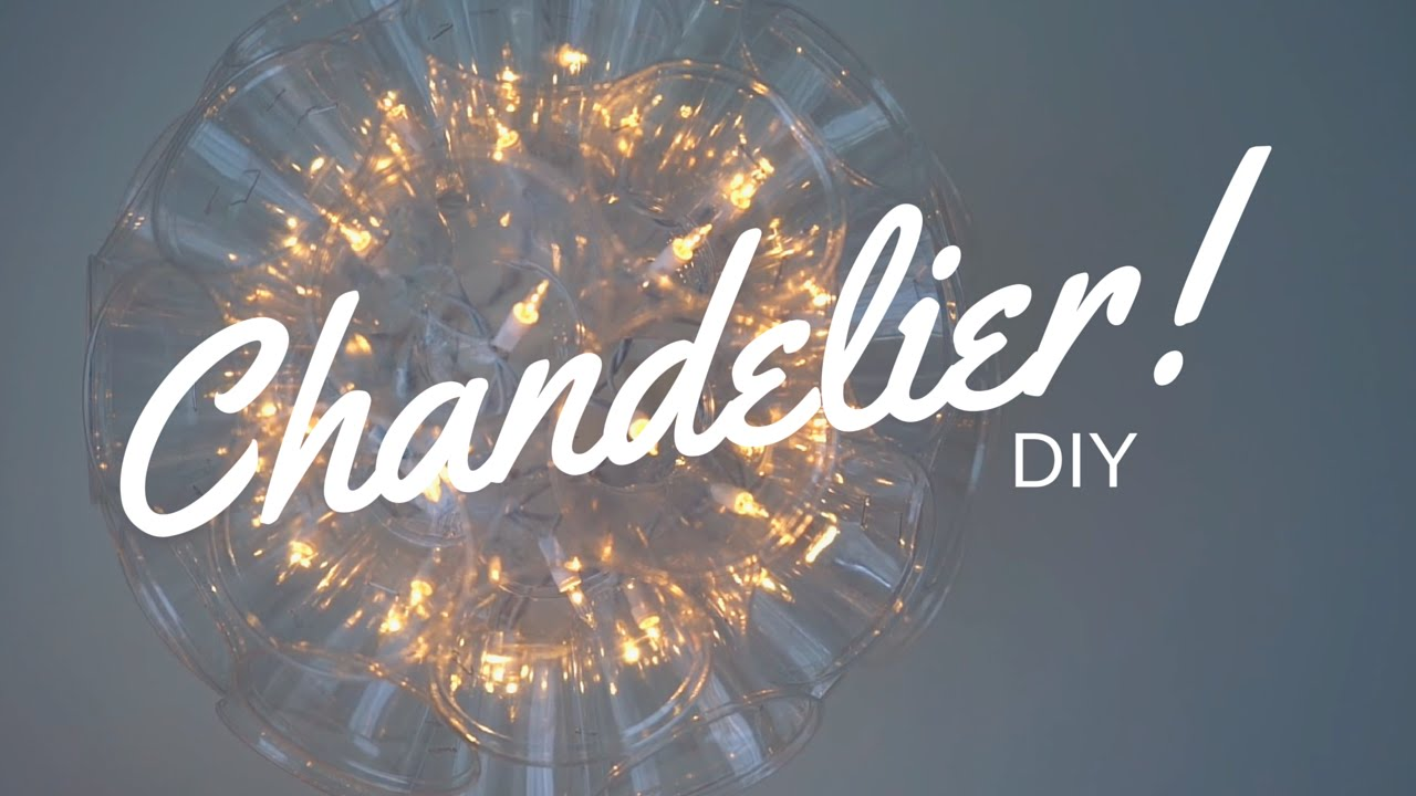 Diy Chandelier Diy Plastic Cup Chandelier Youtube