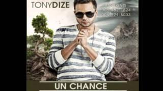 """Tony Dize - """"Un Chance"""" Nueva cancion 2011 Letra"""