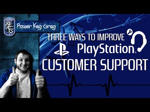 Sony Playstation's Customer Support SUCKS!  IMPROVE YOUR SERVICE!