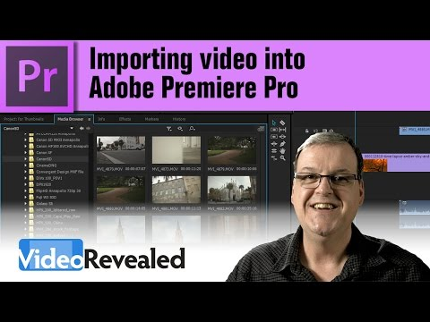 Importing video into Adobe Premiere Pro