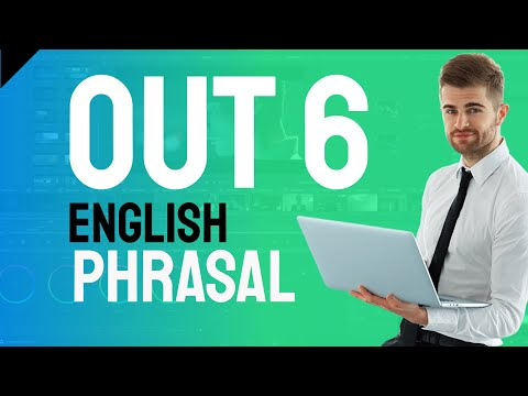 English Phrasal Verbs -out part 6