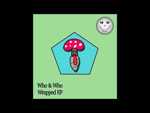 Who & Who - Space Oddity (Original Mix) [Mushroom Smile Records]